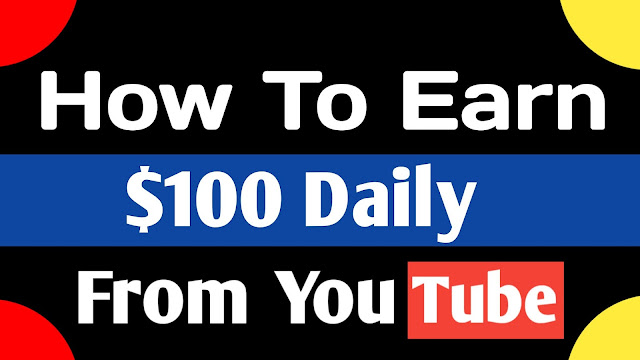 How to earn from YouTube 5 ways to earn $100 daily - Pandey Ji Technical
