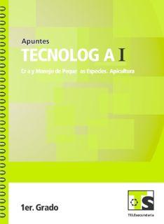 Libro de TelesecundariaTecnología I Cría y manejo de pequeñas especies ApiculturaPrimer grado2016-2017