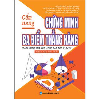 Cẩm Nang Chứng Minh Ba Điểm Thẳng Hàng ebook PDF EPUB AWZ3 PRC MOBI