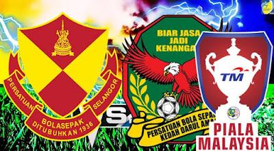 Live Streaming Kedah vs Selangor Suku Akhir Kedua Piala Malaysia 24 September 2017