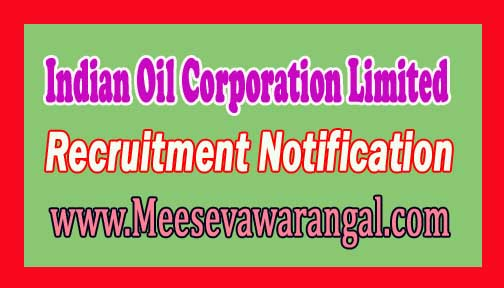 IOCL (Indian Oil Corporation Limited) Recruitment Notification 2016