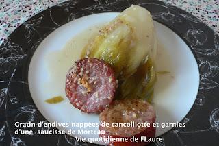 Vie quotidienne de FLaure: Gratin d'endives nappées de cancoillotte et garnies d'une saucisse de Morteau