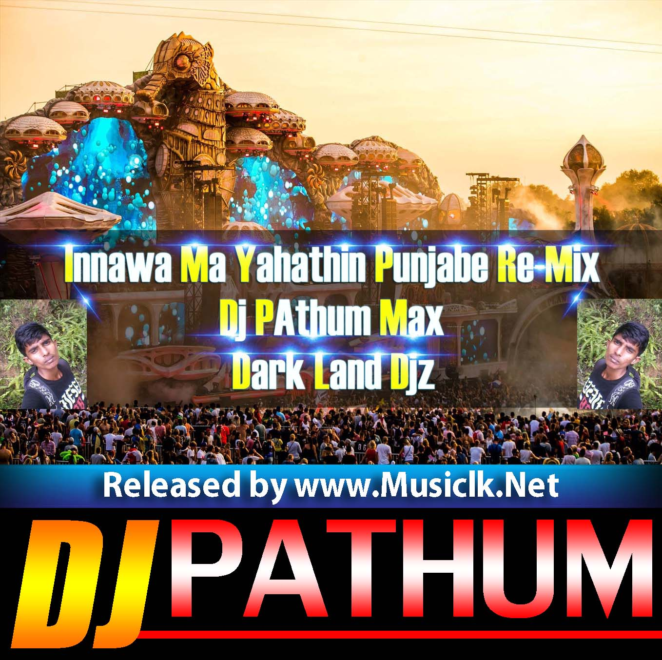 Dj Punjab Singa One Man: Innawa Ma Yahathin Punjab Re-Mix Dj PAthum Max DLD