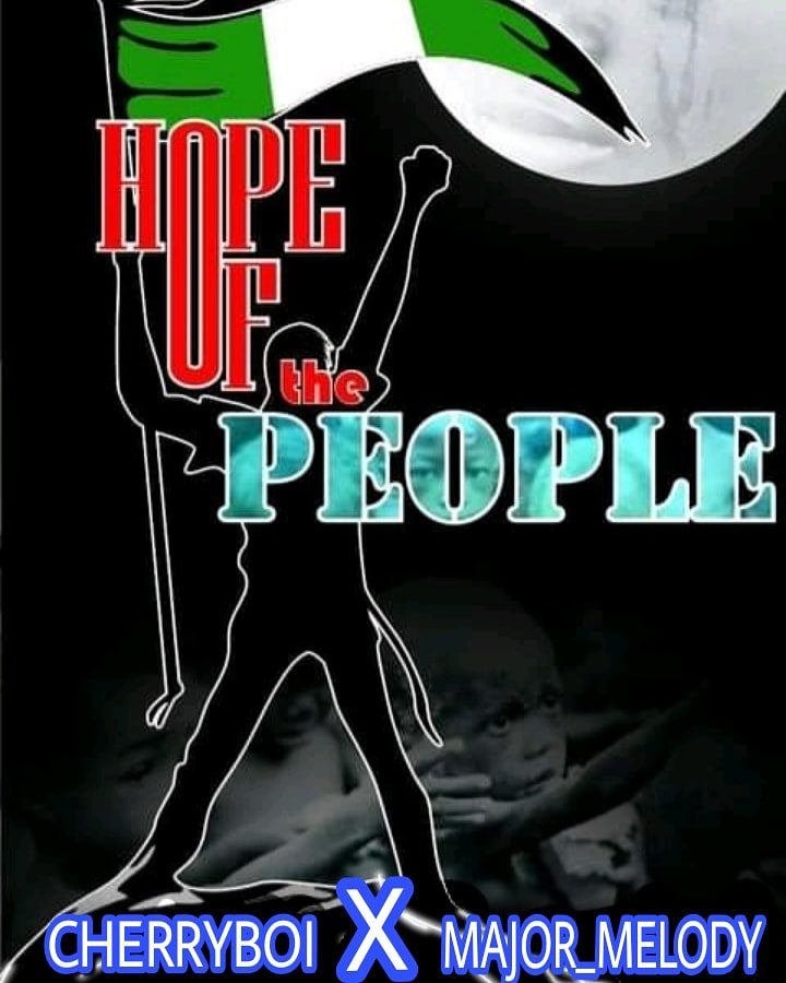 [Music] CherryBoi ft Major melody - Hope of the People (prod. Realtricks) #Arewapublisize