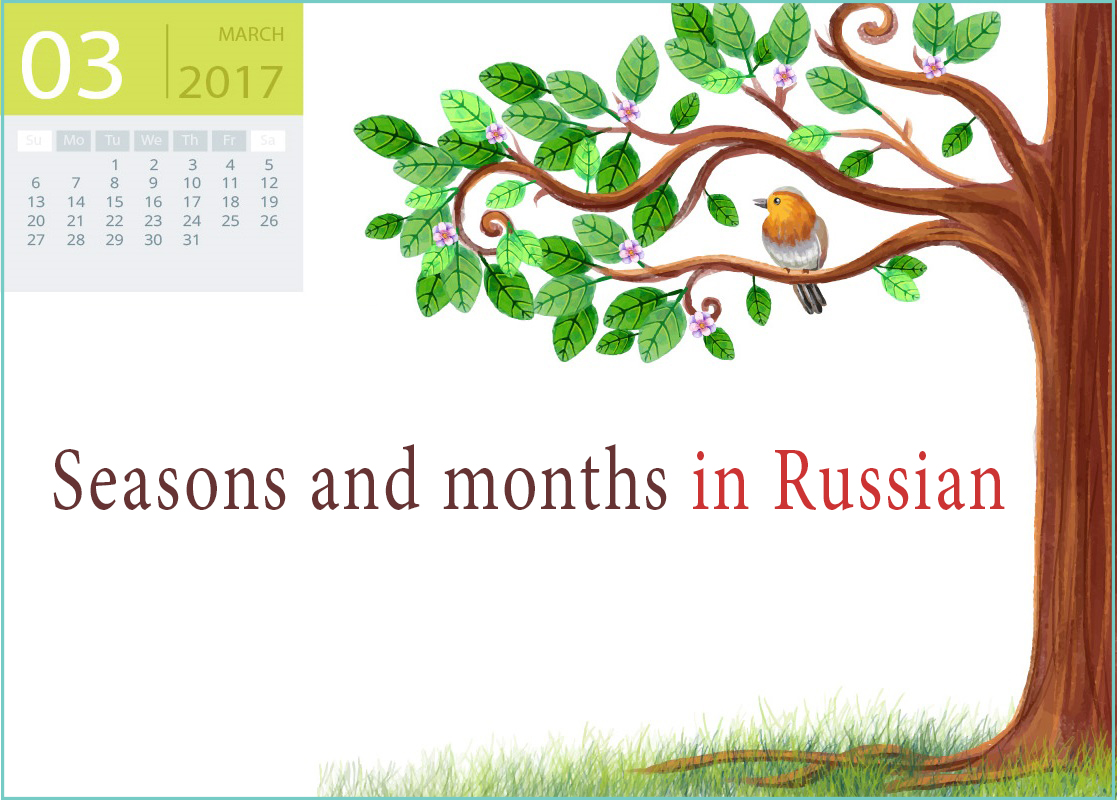 Seasons And Months In Russian Easy Russian Blog