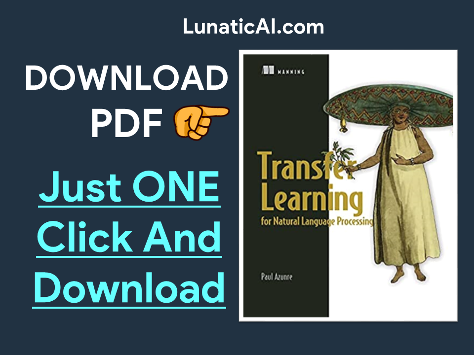 Transfer Learning for Natural Language Processing Manning PDF