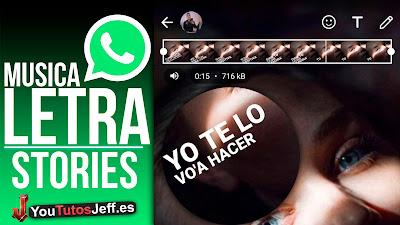 poner musica con letra en historias whatsapp