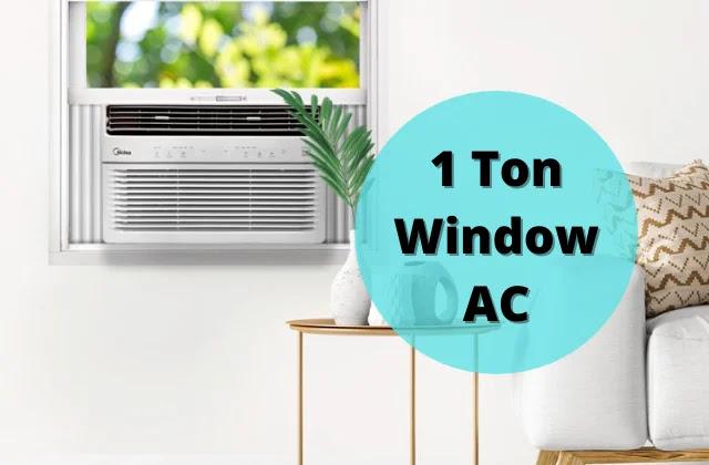 Best 1 Ton Window AC