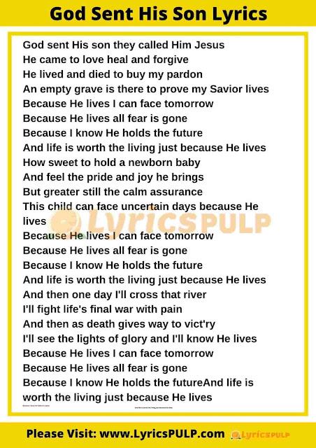 Because He Lives - God Sent His Son Lyrics