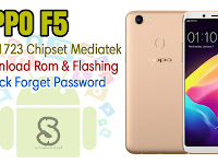 Download Rom Official / Flashing Oppo F5 Cph1723 Mediatek Lupa Password Kunci Layar, Bootloop, Hang Logo