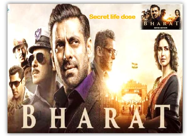 Bharat Movie Review: Salman khan movie reiview | India-Pak Partition theme based 'Emotion-Action & Entertainment,Acting Of Bharat Movie Review,Story Of Bharat Movie,secret life dose