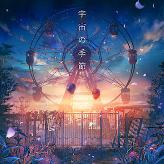 [Lirik+Terjemahan] Lanndo feat. Eve & suis from Yorushika - Uchuu no Kisetsu (Musim di Semesta Ini)