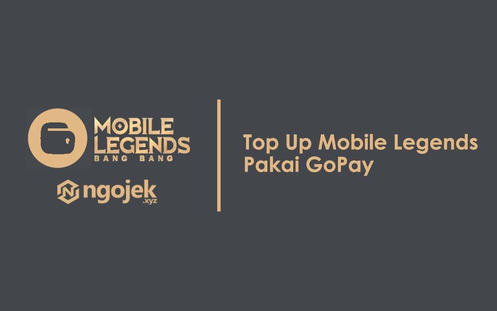 cara top up mobile legends pakai gopay