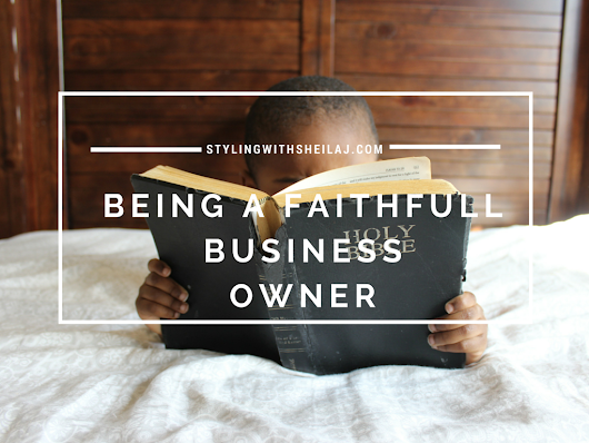 BEING A FAITHFUL BUSINESS OWNER