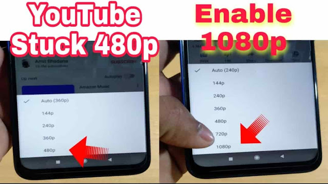 YOUTUBE STUCK AT 480P WHY?? | ENABLE YOUTUBE 1080P IN ANY PHONE