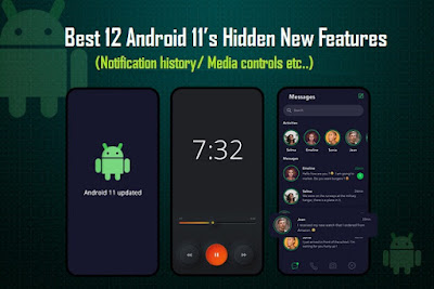Best 12 Android 11's Hidden New Features