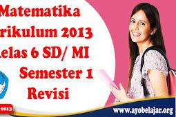Soal Matematika Kurikulum 2013 Kelas 6 SD/ MI Semester 1 Revisi