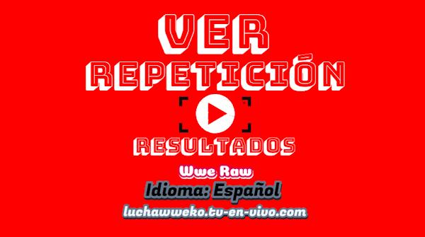 Repetición de Wwe Monday Night Raw 30 de Marzo En Español-Ingles Full Online