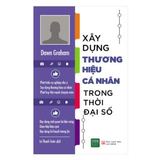 Xây Dựng Thương Hiệu Cá Nhân Trong Thời Đại Số ebook PDF EPUB AWZ3 PRC MOBI
