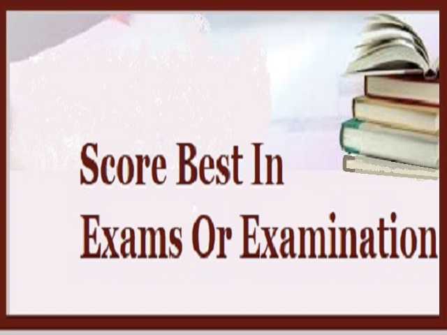 How To Score Best In Exams Or Examination