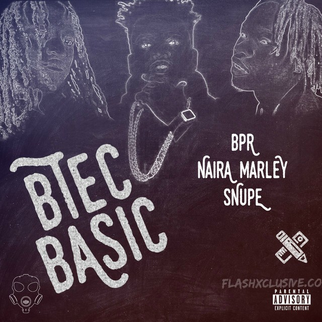 (Music) Naira Marley X BPR X Snupe – Btec Basic (Mp3 Download)