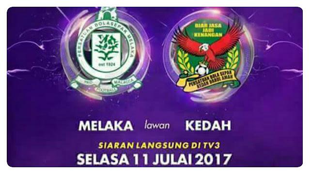 Live Streaming Melaka United vs Kedah 11 Julai 2017 Liga Super