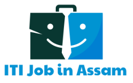 ITI Jobs in Assam 2020