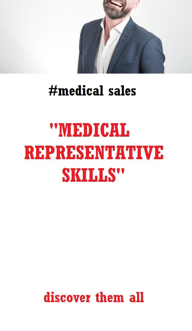 Medical representative skills
