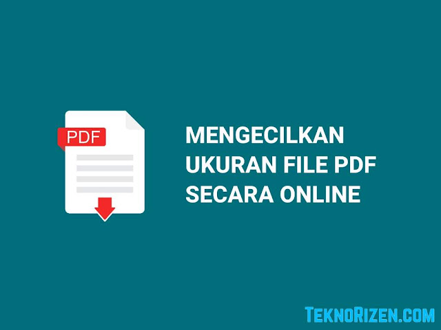 Cara Mengecilkan Ukuran File PDF Tanpa Aplikasi