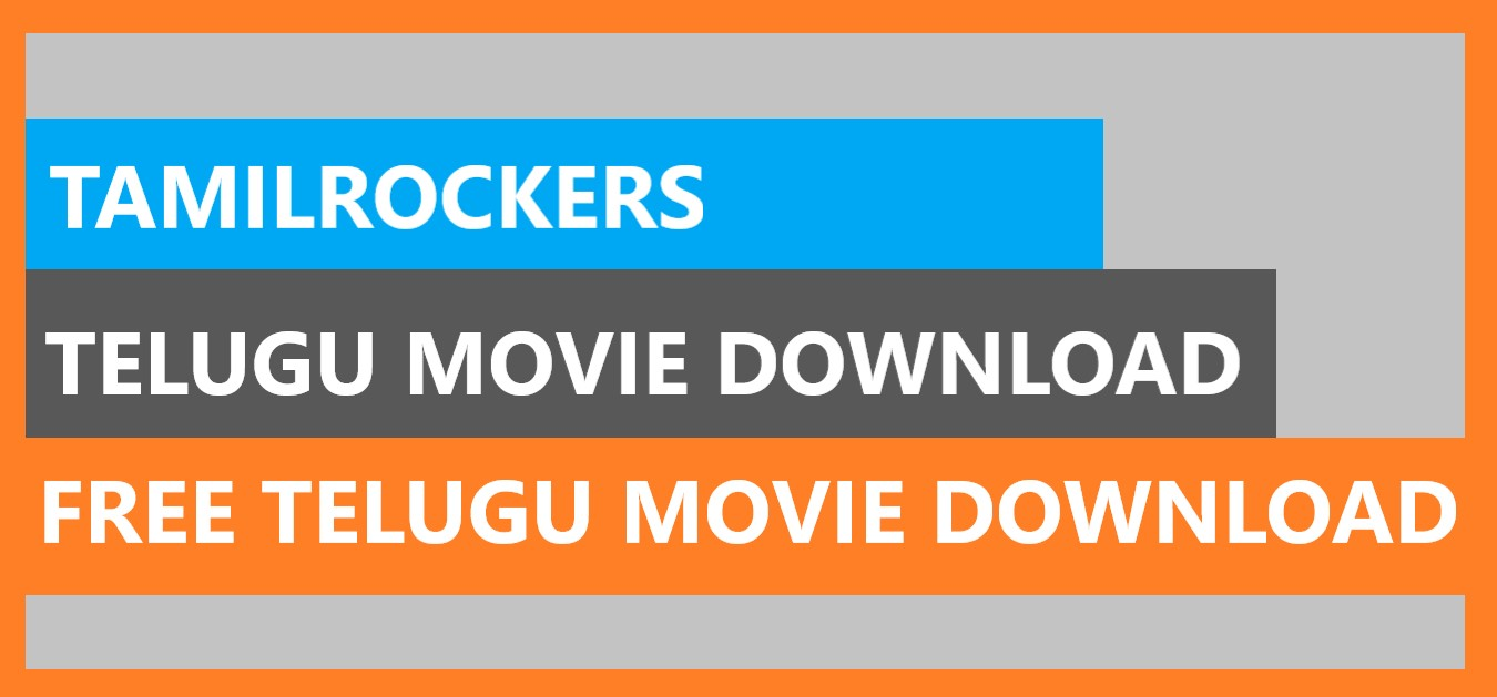 Tamilrockers Telugu Movies Download 2020 For Free Online