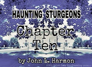 Haunting Sturgeons, chapter ten, by John L. Harmon