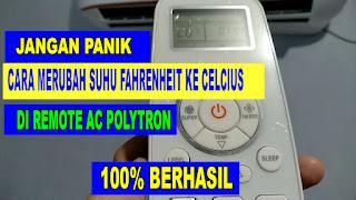 cara merubah setting suhu fahrenheit ke celcius di remote polytron