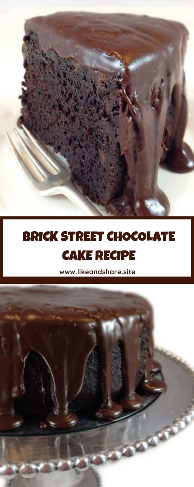 BRICK STREET CHOCOLATE CAKE RECIPE