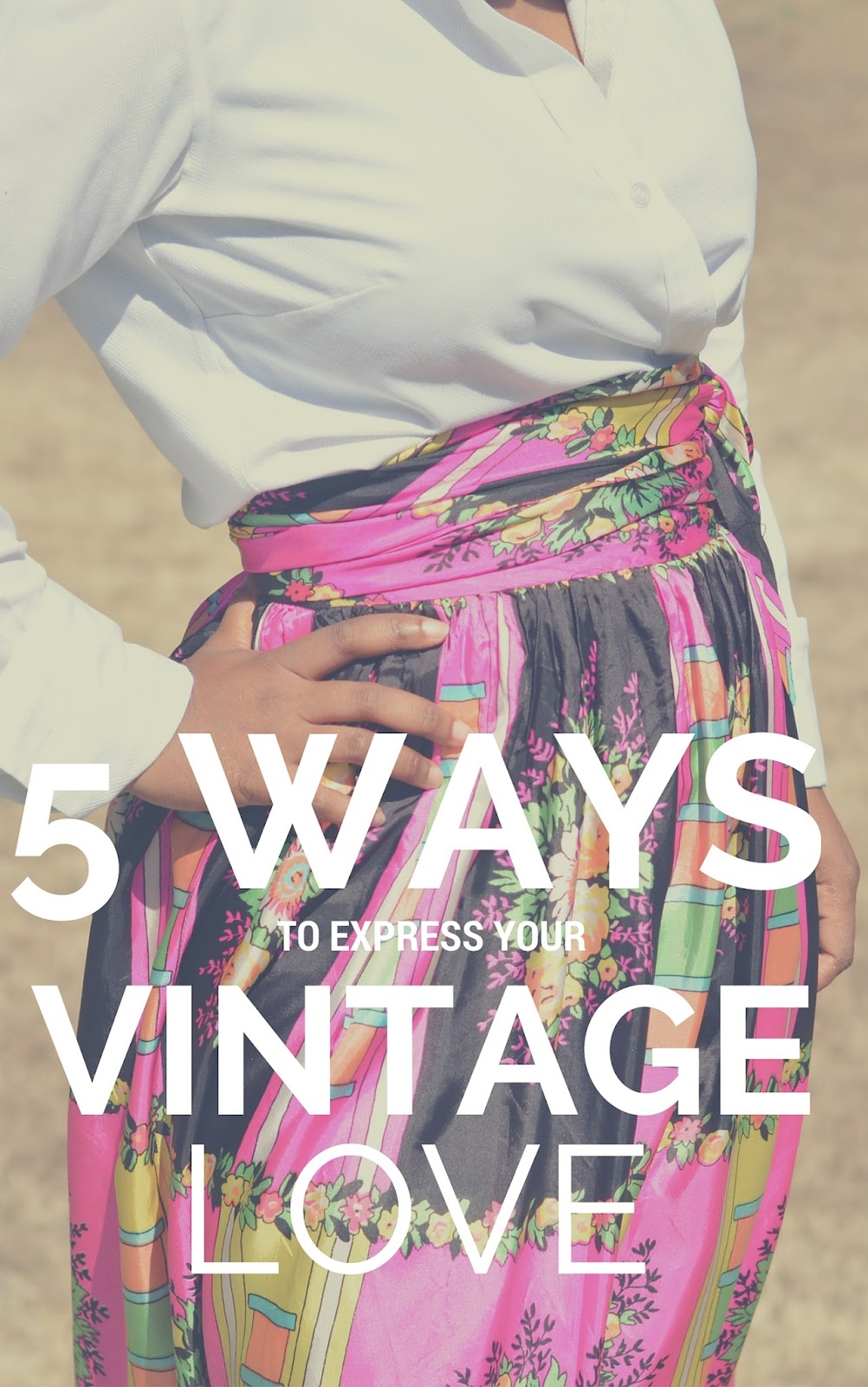 5 ways to express love of vintage