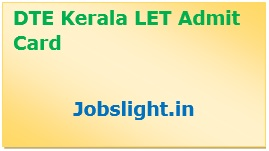 DTE Kerala LET Admit Card 2017