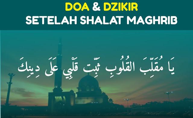 http://www.abusyuja.com/2020/06/doa-dzikir-setelah-shalat-maghrib.html