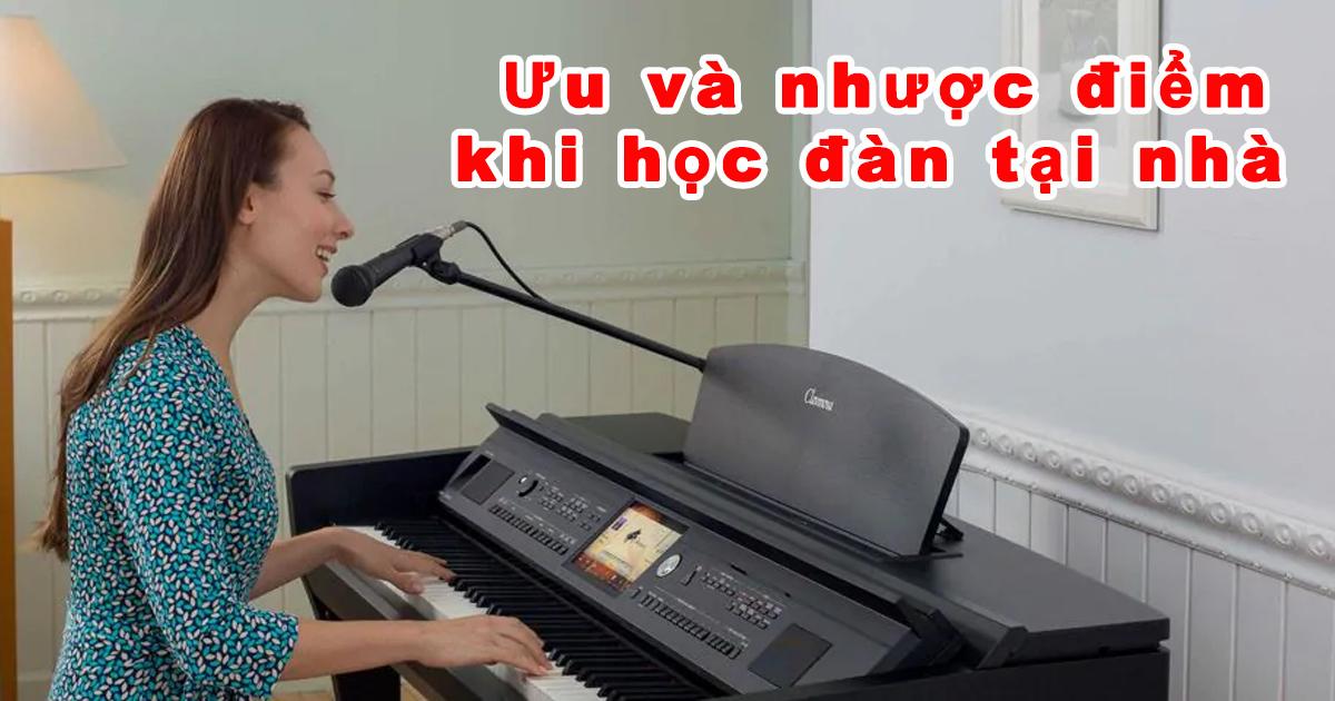 Học đàn piano cho người mới bắt đầu tại trường âm nhạc hay tại nhà?