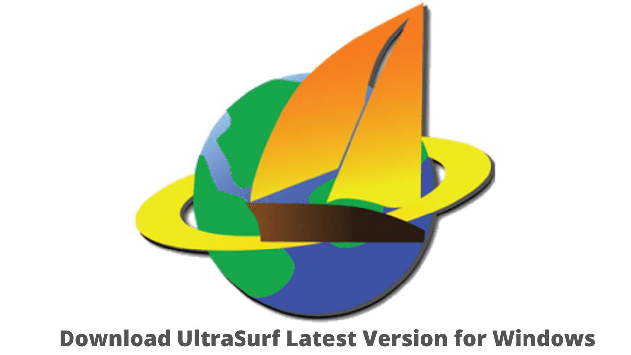 Download UltraSurf Latest Version for Windows