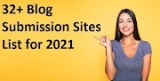 32+ Blog Submission Sites List for 2021