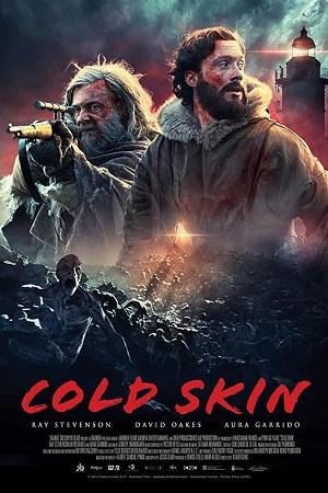 Watch Online Free Cold Skin (2017) Hindi Dual Audio 480p 720p Bluray