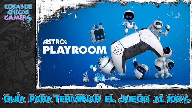 Guía de Astro's Playroom para conseguir el platino
