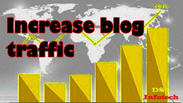 How to Increase blog traffic in Easy Way
