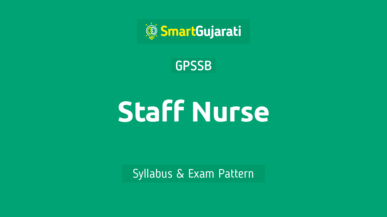 In this article, we have given detailed information about GPSSB Staff Nurse Qualification, Syllabus, and  Exam Paper Pattern Download and Free PDF.