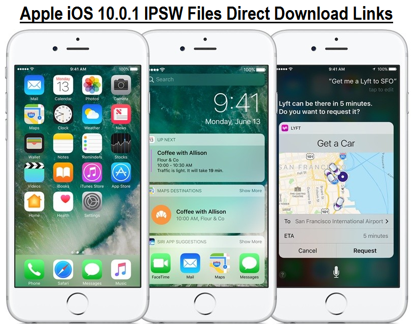 Apple iOS 10.0.1 IPSW Files Direct Download Links
