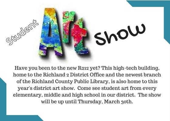 The Richland Two Student Art Show is held this year at R2i2 on Forum Drive in Sandhills.  Student art will be available until March 30th
