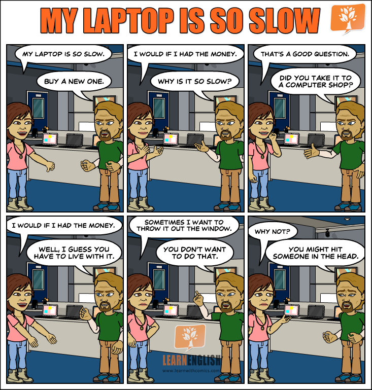 My laptop is so slow - Learn English With Comics
