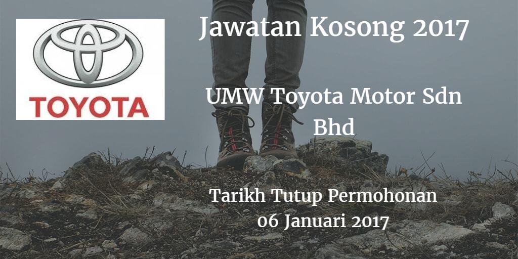 Jawatan Kosong UMW Toyota Motor Sdn Bhd 06 Januari 2017