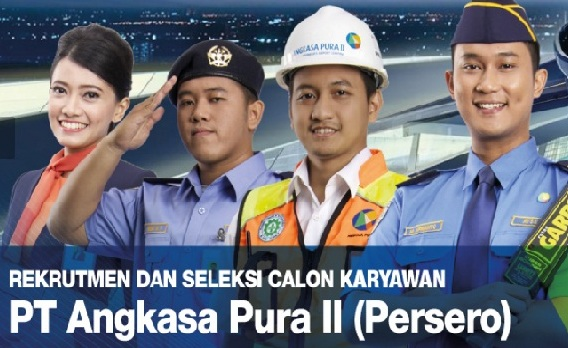 Rekrutmen BUMN Terbaru PT Angkasa Pura II (Persero) Tahun 2018