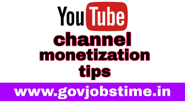 Govjobstime.in , youtube monetization,how to monetize your youtube channel,monetization,how to monetize youtube videos,youtube,youtube channel monetization,youtube monetization 2019,how to enable youtube channel monetization,youtube channel ka monetization enable kaise kare,youtube monetization explained,youtube monetization kaise kare,monetize youtube channel,how to enable monetization on youtube 2019,enable monetization