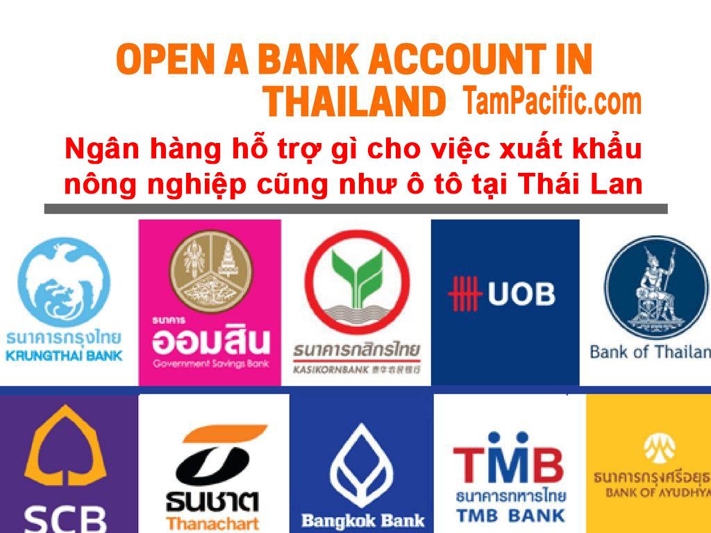 Ngân hàng hỗ trợ gì cho việc xuất khẩu nông nghiệp cũng như ô tô tại Thái Lan